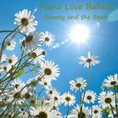 Play & Download Piano Love Ballads: Beauty and the Beast by Piano Brothers | Napster