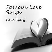 Play & Download Famous Love Songs: Love Story by Piano Brothers | Napster