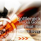 Trucks Gone Wild (feat. the Jawga Boyz) by Bottleneck