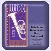 Play & Download 1999 WASBE San Luis Obispo, California: Sinfonisches Blasorchester Bern by Bern Symphonic Wind Orchestra | Napster