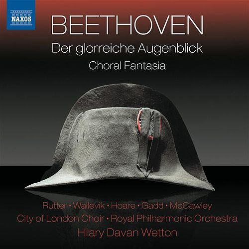 Beethoven: Der glorreiche Augenblick - Choral Fantasy by Claire Rutter