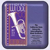 Play & Download 1999 WASBE San Luis Obispo, California: California State University Intercollegiate Wind Orchestra by Various Artists | Napster