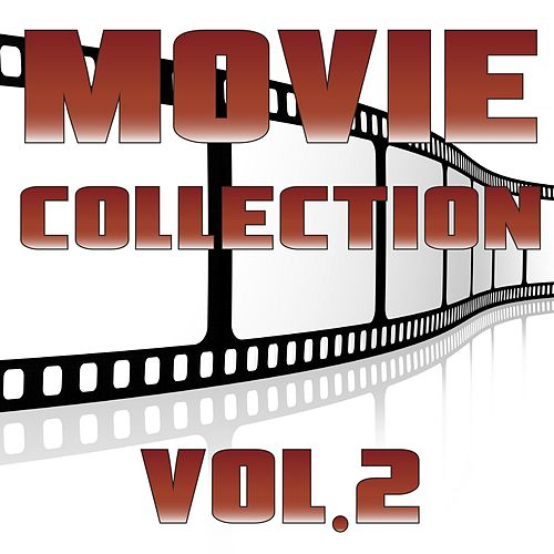 Movie Collection, Vol. 2 by The Soundtrack Orchestra