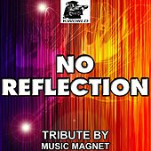 Play & Download No Reflection (Tribute to Marilyn Manson) by Music Magnet | Napster