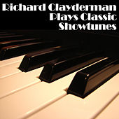 Play & Download Richard Clayderman Plays Classic Showtunes by Richard Clayderman | Napster