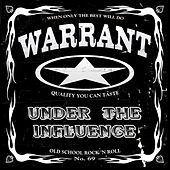 Play & Download Under the Influence by Warrant | Napster