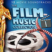 Play & Download The Film Music Collection Vol. 1. 12 Movie Soundtracks by Various Artists | Napster
