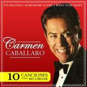 10 Canciones para Recordar, Carmen Cavallaro by Carmen Cavarallo