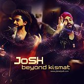 Play & Download Beyond Kismat by Josh | Napster