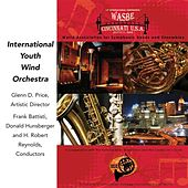 Play & Download 2009 WASBE Cincinnati, USA: International Youth Wind Orchestra by International Youth Wind Orchestra | Napster