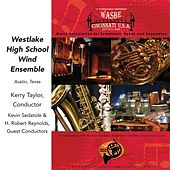 2009 WASBE Cincinnati, USA: Westlake High School Wind Ensemble by Various Artists