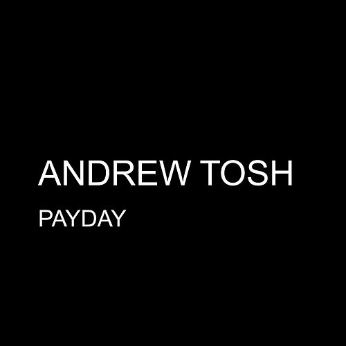 Payday - Single by Andrew Tosh