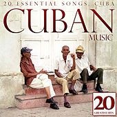 Play & Download Cuban Music. 20 Essential Songs. Cuba by Various Artists | Napster