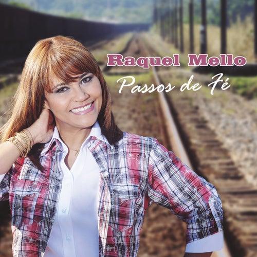 Passos de Fé de Raquel Mello