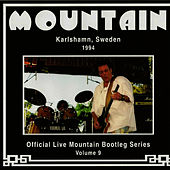 Play & Download Official Live Mountain Bootleg Series Vol. 9 by Mountain | Napster