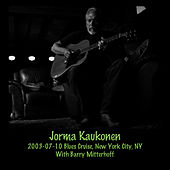 Play & Download 2003-07-10 Blues Cruise, New York, NY (Live) by Jorma Kaukonen | Napster
