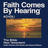 Acholi New Testament (Dramatized) by The Bible