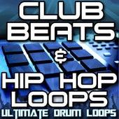 Club Beats & Hip Hop Drum Loops Vol. 1 by Ultimate Drum Loops