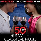 Play & Download The Greatest Classical Music Ever!  50 Best Romantic Classical Music by Various Artists | Napster