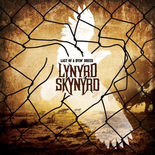Last Of A Dyin' Breed (Special Edition) by Lynyrd Skynyrd