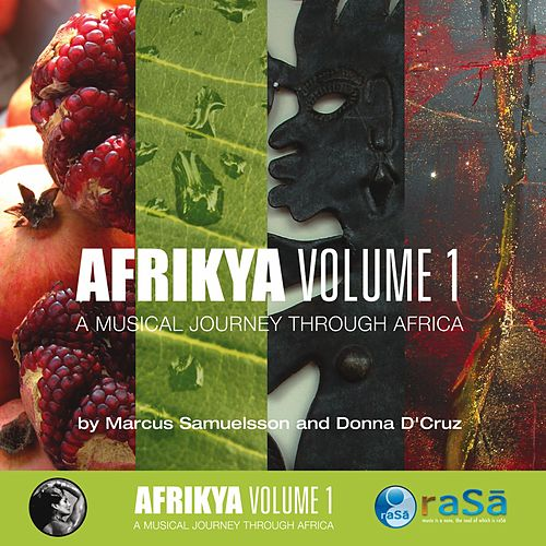 Play & Download Afrikya Volume 1: A Musical Journey Through Africa by Various Artists | Napster