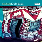 Play & Download Introducing Invisible System by Invisible System | Napster