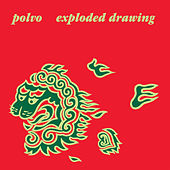 Play & Download Exploded Drawing by Polvo | Napster