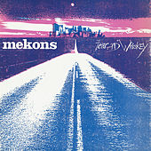 Play & Download Fear and Whiskey by The Mekons | Napster
