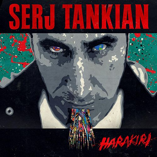 Play & Download Harakiri by Serj Tankian | Napster