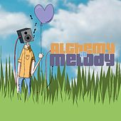Alchemy in Melody by Various Artists