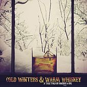 Cold Winters & Warm Whiskey by Swerve