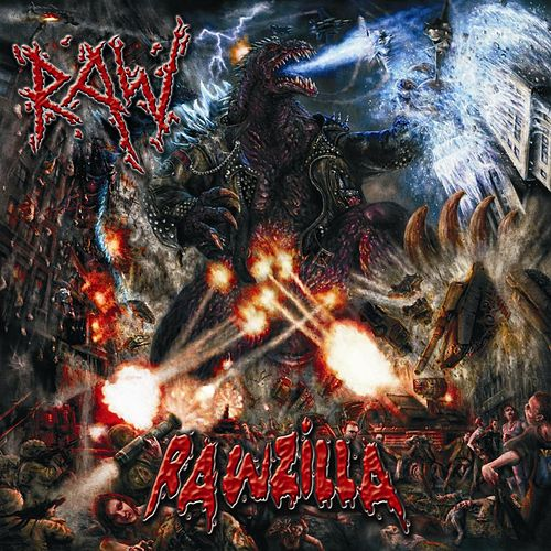 Rawzilla by Raw