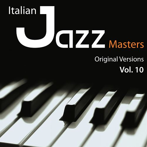 Play & Download Italian Jazz Masters, Vol. 10 (Original Versions) by Enrico Rava | Napster