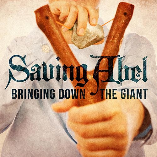 Play & Download Bringing Down The Giant by Saving Abel | Napster