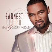 Play & Download Rain & Glory by Earnest Pugh | Napster