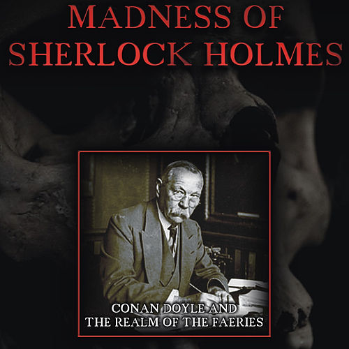 Play & Download The Madness of Sherlock Holmes (Soundtrack) by Various Artists | Napster