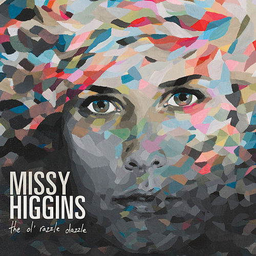 Play & Download The Ol' Razzle Dazzle by Missy Higgins | Napster
