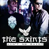 Ain't No Saint by The Saints