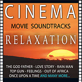 Cinema Relaxation. Movie Soundtracks by Various Artists