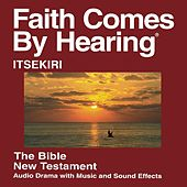 Play & Download Itsekiri New Testament (Dramatized) by The Bible | Napster