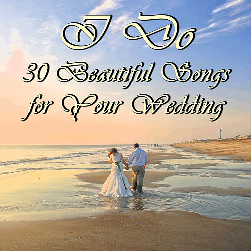 Play & Download I Do: 30 Beautiful Songs for Your Wedding by Richard Clayderman | Napster