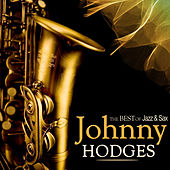 Johnny Hodges Selection. The Best of Jazz & Sax by Various Artists