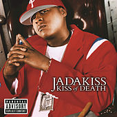 Kiss Of Death by Jadakiss