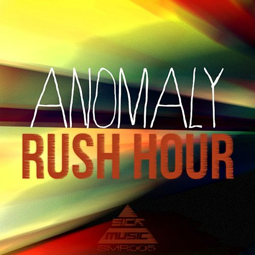 Play & Download Rush Hour by Anomaly | Napster