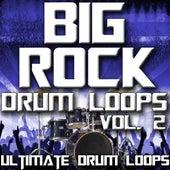 Big Rock Drum Loops Vol. 2 by Ultimate Drum Loops