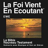 Play & Download Ewe New Testament (Dramatized) by The Bible | Napster