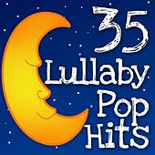 Play & Download 35 Lullaby Pop Hits by Lullaby Players | Napster