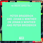 Play & Download Re:Create Series Vol.1 by Peter Broderick | Napster