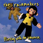 Play & Download Flirting With the Universe by Rainmakers | Napster