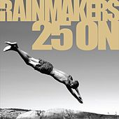Play & Download 25 On by Rainmakers | Napster